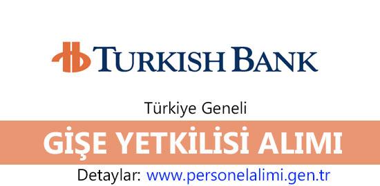 turkish bank gise yetkilisi alimi