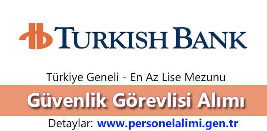 Turkish Bank Güvenlik Görevlisi Alımı