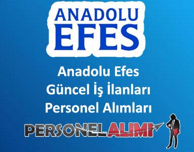 Anadolu Efes Personel Alımı ve İş İlanları