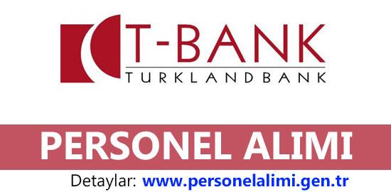 turkland bank personel alımı