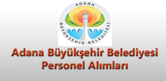 Adana Büyük Şehir Belediyesi Personel Alımı
