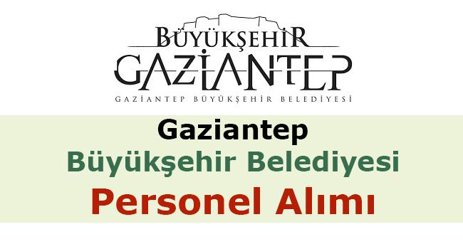 Gaziantep Büyükşehir Belediyesi Personel Alımı