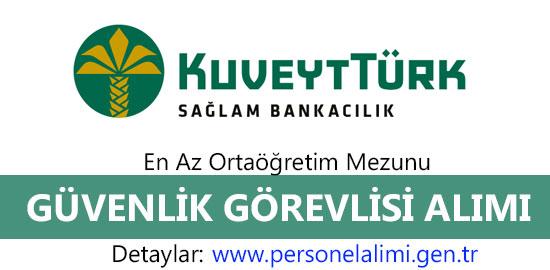kuveyt turk guvenlik görevlisi alimi