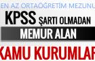 KPSS'siz 2016 personel memur alımı yapan kurumlar başvuru şartları