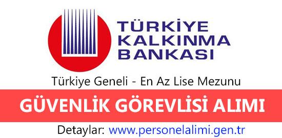 turkiye kalkinma bankasi guvenlik gorevlisi alimi
