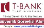 T-Bank Güvenlik Görevlisi Alımı 2016