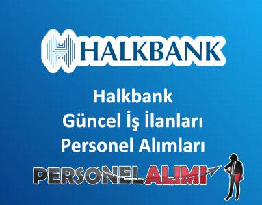 Halkbank Personel Alımı ve İş İlanları