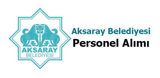 Aksaray Belediyesi Personel Alımı 2017
