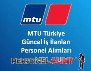 MTU Türkiye Personel Alımı ve İş İlanları