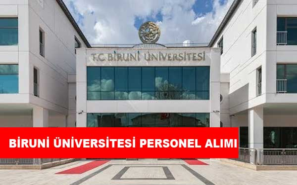 Biruni Üniversitesi Personel Alımı ve İş İlanları