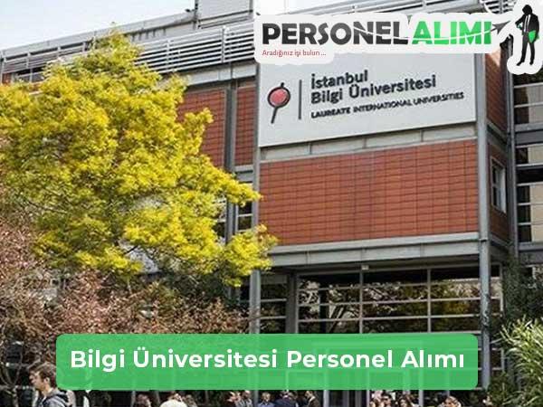 İstanbul Bilgi Üniversitesi Personel Alımı ve İş İlanları