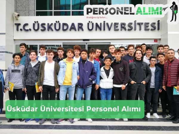 Üsküdar Üniversitesi Personel Alımı ve İş İlanları