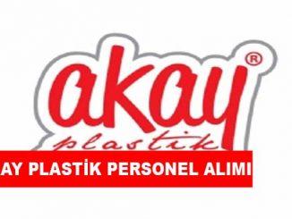 Akay Plastik Personel Alımı ve İş İlanları