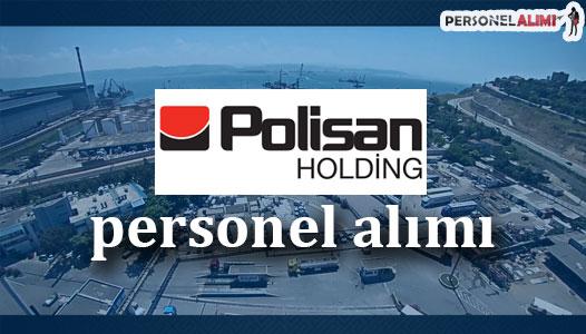 Polisan Holding Personel Alımı