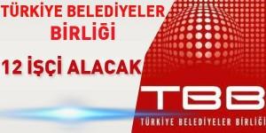 Türkiye Belediyeler Birliği Daimi İşçi Alımı 2015