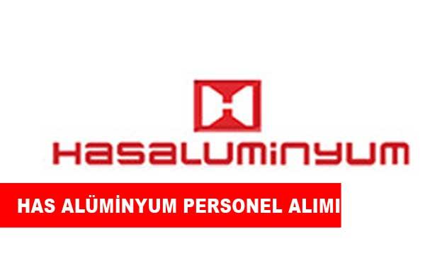 Has Alüminyum Personel Alımı ve İş İlanları