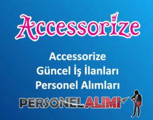 Accessorize Personel Alımı ve İş İlanları