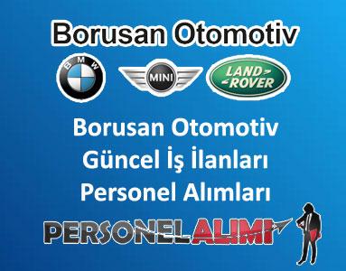 Borusan Otomotiv Personel Alımı ve İş İlanları