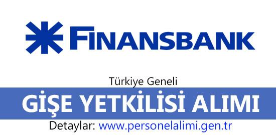 Finansbank Gişe Yetkilisi alımı