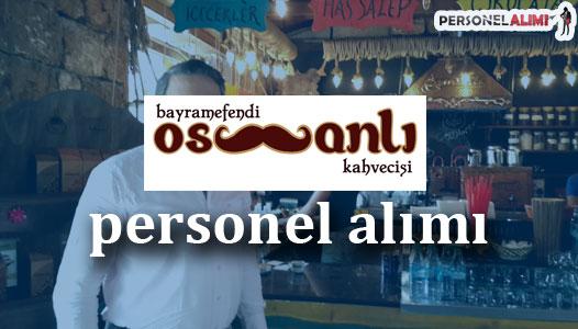 Bayramefendi Osmanlı Kahvecisi Personel Alımı