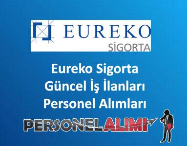 Eureko Sigorta Personel Alımı ve İş İlanları