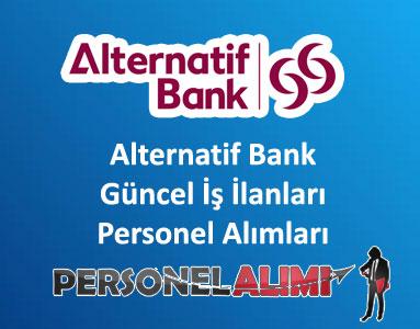 Alternatif Bank Personel Alımı ve İş İlanları