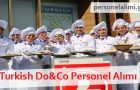 Turkish Do&Co Personel Alımı 2017