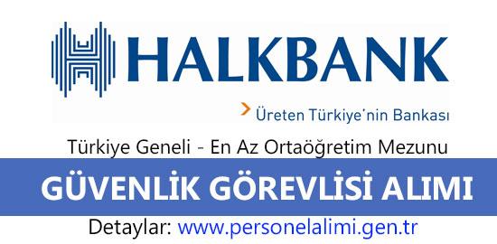 Halkbank Güvenlik Görevlisi Alımı