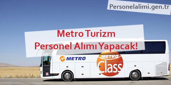metro turizm personel alımı