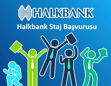 Halkbank Staj Başvurusu
