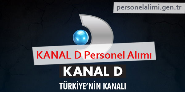 Kanal D Personel Alımı
