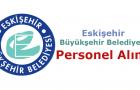 Eskişehir Büyükşehir Belediyesi Personel Alımı 2017