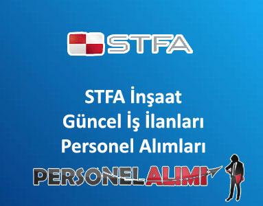 STFA İnşaat Personel Alımı ve İş İlanları
