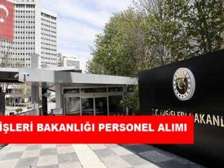 Dışişleri Bakanlığı Personel Alımı ve İş İlanları