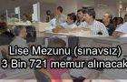 Ortaöğretim Mezunu 3 Bin 721 Memur Alımı 2017