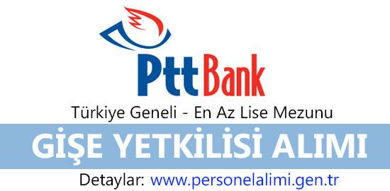 PTT Bank Gişe Yetkilisi Alımı