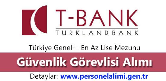 turkland bank guvenlik gorevlisi alimi