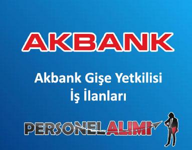 Akbank Gişe Yetkilisi Alımı