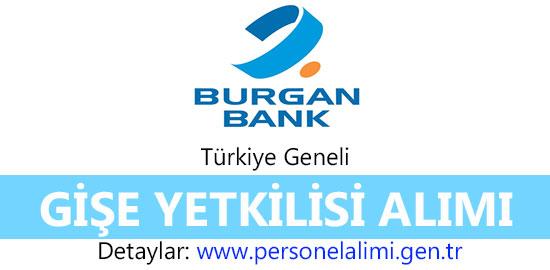 Burgan Bank Gişe Yetkilisi Alımı