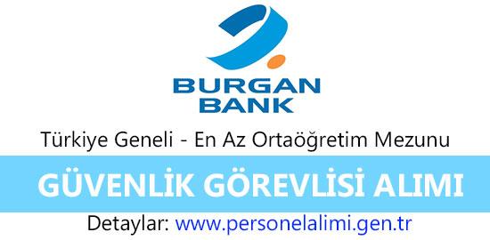 Burgan bank güvenlik görevlisi alımı