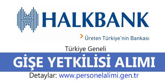 Halkbank Gişe Yetkilisi Alımı