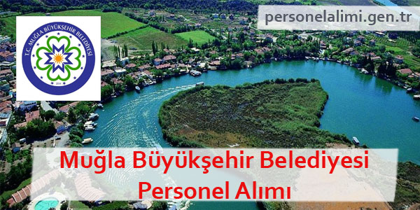 Muğla Büyükşehir Belediyesi Personel Alımı