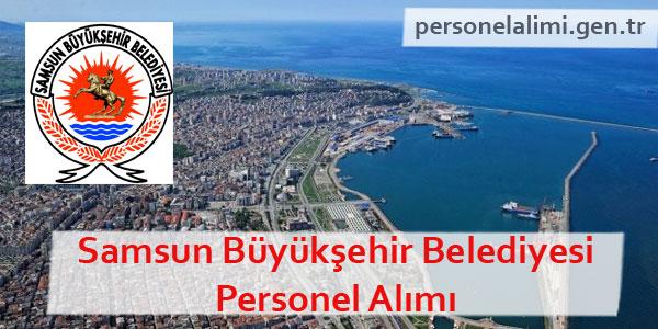 Samsun Büyükşehir Belediyesi Personel Alımı