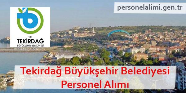 Tekirdağ Büyükşehir Belediyesi Personel Alımı