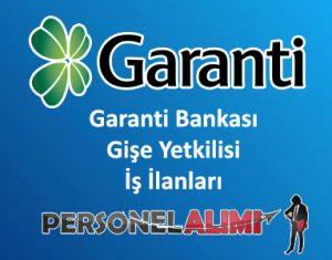 Garanti Bankası Gişe Yetkilisi Alımı