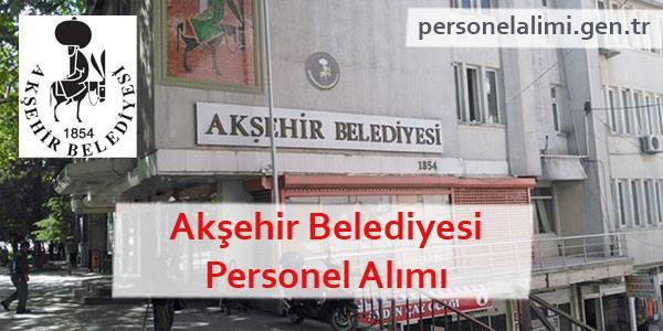Akşehir Belediyesi Personel Alımı