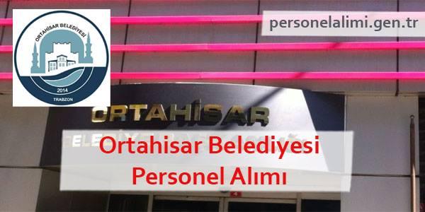 Ortahisar Belediyesi Personel Alımı