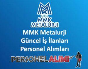 MMK Metalurji Personel Alımı ve İş İlanları