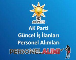 AK Parti Personel Alımı ve İş İlanları