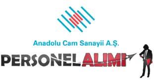 Anadolu Cam Sanayi Personel Alımı ve İş İlanları